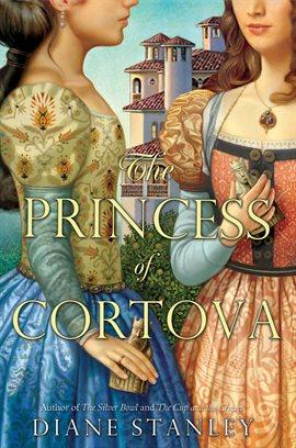 Cover image for The Princess of Cortova