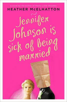 Cover image for Jennifer Johnson Is Sick of Being Married