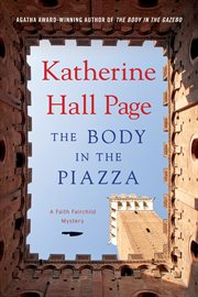 The body in the piazza : a Faith Fairchild mystery cover image