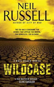 Wildcase : a Rail Black novel cover image
