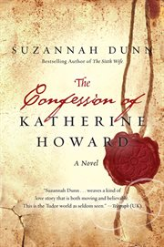The confession of Katherine Howard cover image
