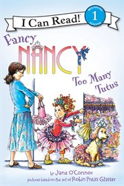 Fancy Nancy : too many tutus cover image