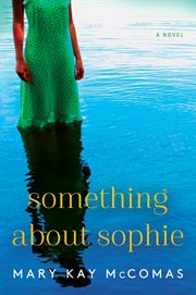 Something about Sophie : a novel cover image