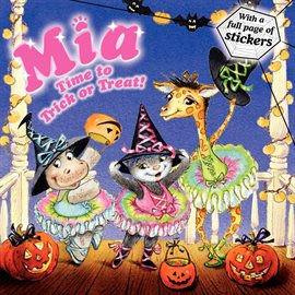 Cover image for Mia: Time to Trick or Treat!