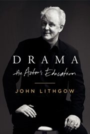 Drama : an actor's education cover image