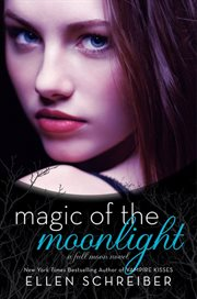 Magic of the moonlight : a Full moon novel cover image