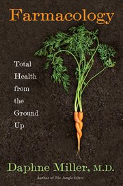 Farmacology : total health from the ground up cover image