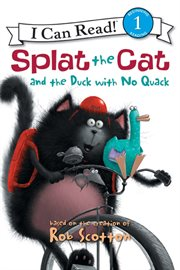 Splat the Cat and the duck with no quack cover image