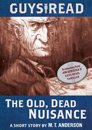 The old, dead nuisance : a short story cover image