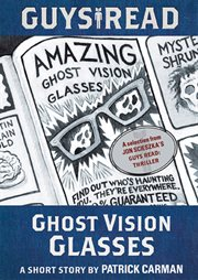 Ghost vision glasses : a short story cover image