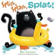 Splish, splash, Splat! cover image
