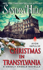 Christmas in transylvania : a Deadly Angels Novella cover image