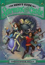 The hero's guide to storming the castle cover image