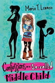 Confessions of A So-called Middle Child