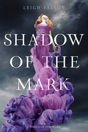 Shadow of the Mark cover image