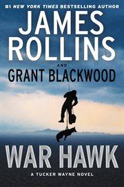 War hawk : a Tucker Wayne novel cover image