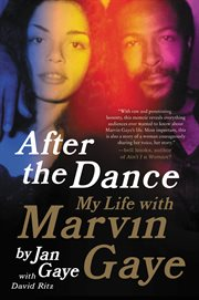 After the Dance : My Life with Marvin Gaye cover image