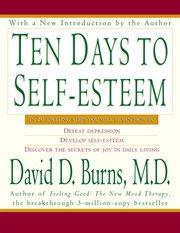Ten days to self-esteem cover image