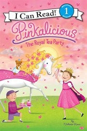 Pinkalicious : the royal tea party cover image