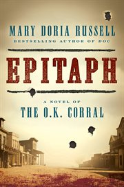 Epitaph : a novel of the O.K. Corral cover image