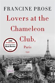 Lovers at the Chameleon Club, Paris 1932 : a novel cover image