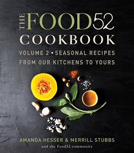 Cover image for The Food52 Cookbook, Volume 2