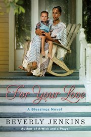 For your love : a blessings novel cover image