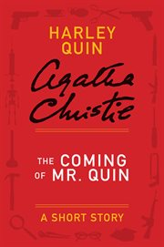 The Coming Of Mr. Quin