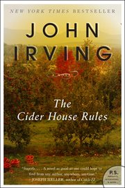 The cider house rules : a novel cover image