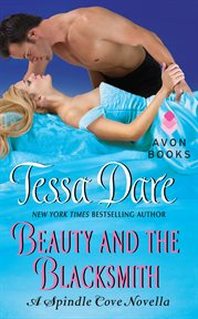 Beauty and the Blacksmith : a Spindle Cove Novella cover image