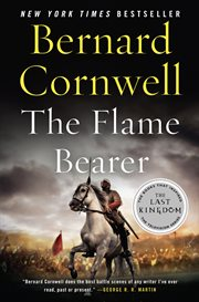 The flame bearer : Cornwell Saxon tale #10 cover image