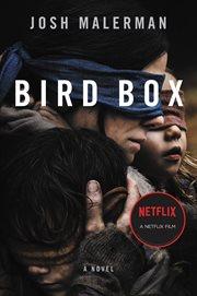 Bird box : a novel cover image