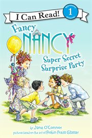 Fancy Nancy super secret surprise party cover image