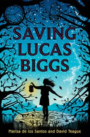 Saving Lucas Biggs cover image