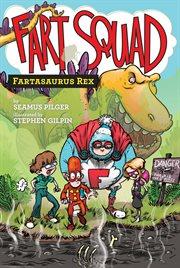 Fartasaurus Rex cover image