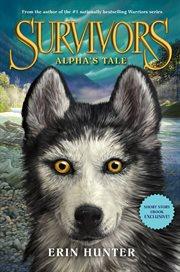 Survivors : alpha's tale cover image