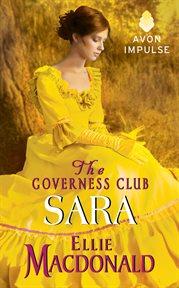 The governess club : Sara cover image