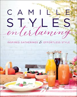 Camille Styles Entertaining, book cover