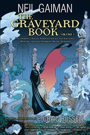 The graveyard book : based on the novel by Neil Gaman. Volume 1 cover image