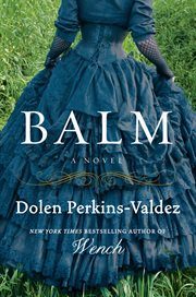Balm : a novel cover image