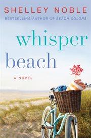 Whisper beach : a novel cover image