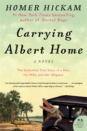 Carrying Albert home : the somewhat true story of a woman, a husband, and her alligator cover image