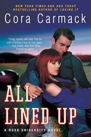 All lined up : a Rusk University novel cover image