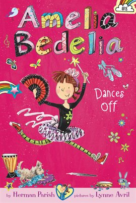 Cover image for Amelia Bedelia Dances Off