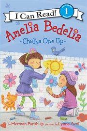 Amelia Bedelia chalks one up cover image