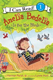 Amelia Bedelia is for the birds cover image