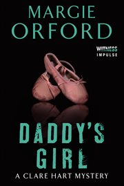Daddy's girl : a clare hart mystery cover image