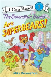 The Berenstain bears are superBears! cover image