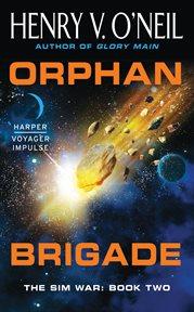 Orphan brigade cover image