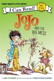 Jojo and the big mess cover image